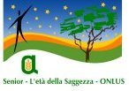 SENIOR - L'ETA' DELLA SAGGEZZA -ONLUS